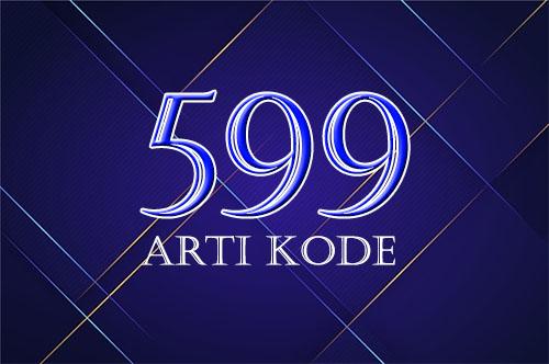 Arti kode angka 599