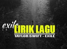 Lirik lagu dan terjemahan Taylor Swift - Exile
