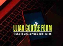 Link ujian https forms gle elr7zrewyk16zpwa9
