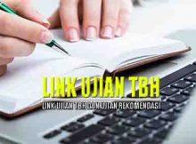 Link Ujian TBH Terbaru dan kumpulan ujian