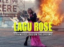 Download Lagu Rose - On The Ground ilkpop net