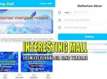 Aplikasi Interesting Mall Apk Penghasil Uang