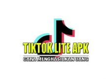 Aplikasi Tiktok Lite Penghasil Uang