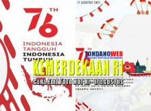 Aplikasi Kemerdekaan RI ke 76, Edit Foto 17 Agustus