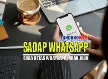 Cara Sadap Whatsapp Jarak Jauh Tanpa Mendownload Aplikasi